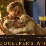 The Zookeeper's Wife – New Clips and Featurettes #thezookeeperswife