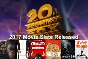20th Century Fox 2017 Movie Slate
