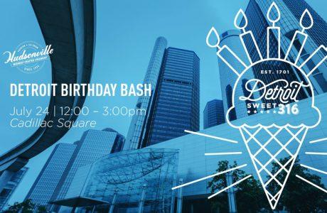 Celebrate Detroit's Sweet 316 Birthday Bash with Hudsonville Ice Cream!
