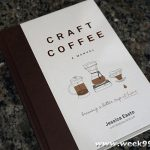 Learn How to Brew Your Best Coffee with Craft Coffee: A Manual