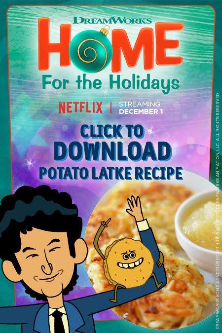 DreamWorks Home potato Latke Recipe