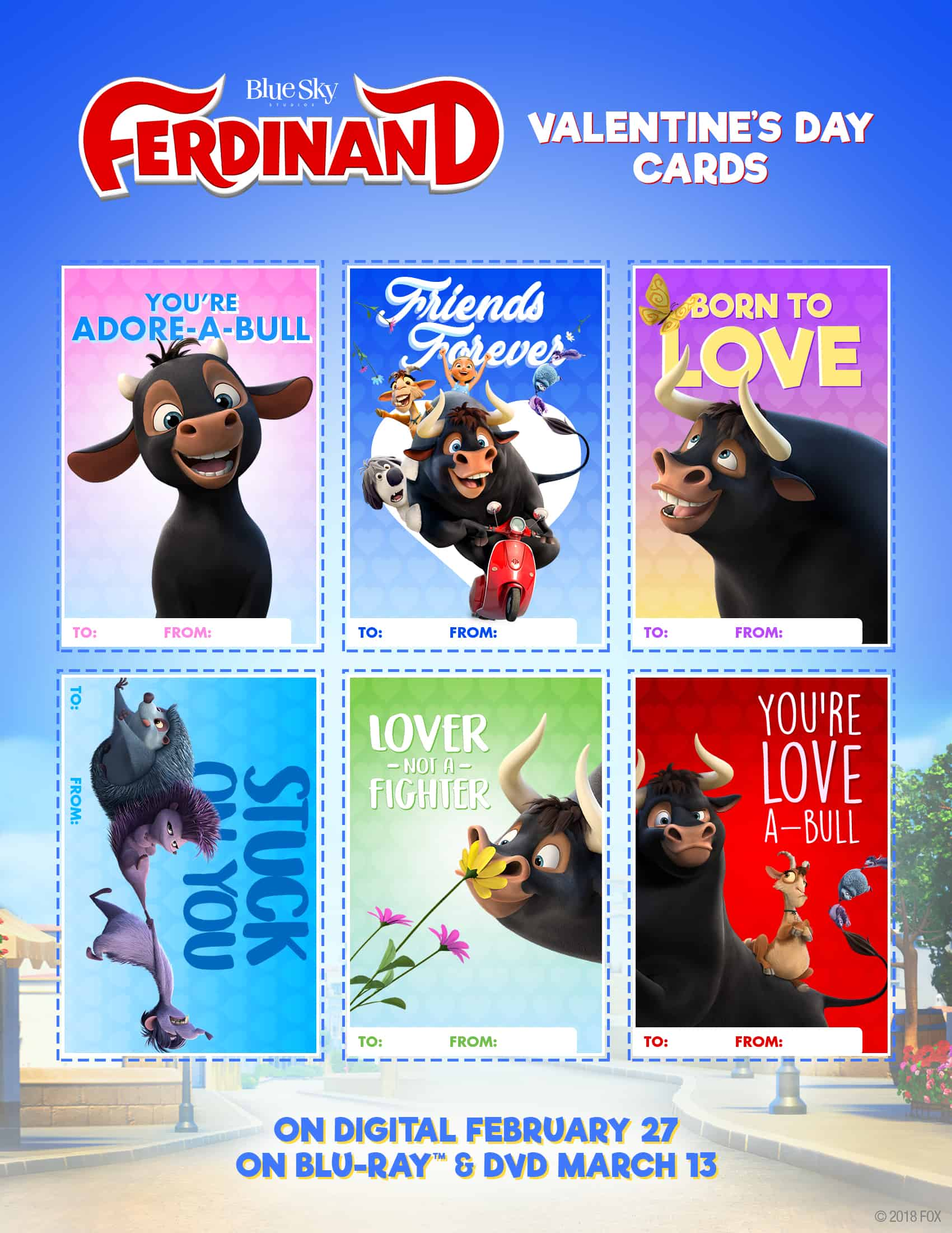 In anticipation of the upcoming holiday, we have these ador-a-BULL Ferdinand Valentine's Day cards for any of your last minute needs. They're quick, fun and easy to create. Enjoy these lovea-BULL characters and Ferdinand will be availa-BULL on Digital 2/27 and on 4K Ultra HD, Blu-ray and DVD 3/13.