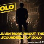 Learn More About the Scoundrels in Solo: A Star Wars Story #HanSolo