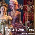 New Poster & Trailer for The Nutcracker and The Four Realms #DisneysNutcracker