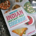 Add Some Variety To Your Dinner with the Complete Indian Instant Pot Cookbook