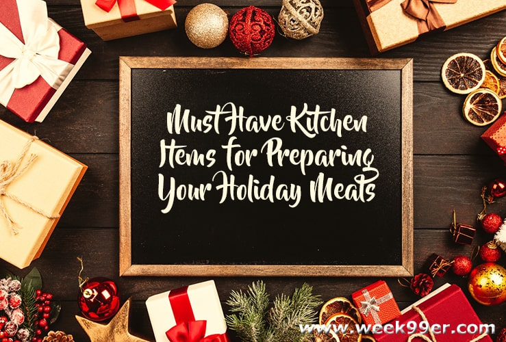 kitchen must have items for making a holiday meal
