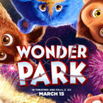 Wonder Park Comes to Life at Cinemark Ann Arbor 20