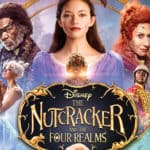 Bring The Nutcracker and the Four Realms Home January 29th