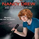 Nancy Drew and the Hidden Staircase is now in Theaters – Win a Swag Pack!