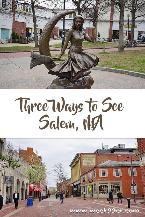 three ways to see salem
