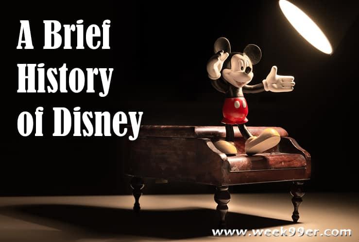 A Brief History of Disney