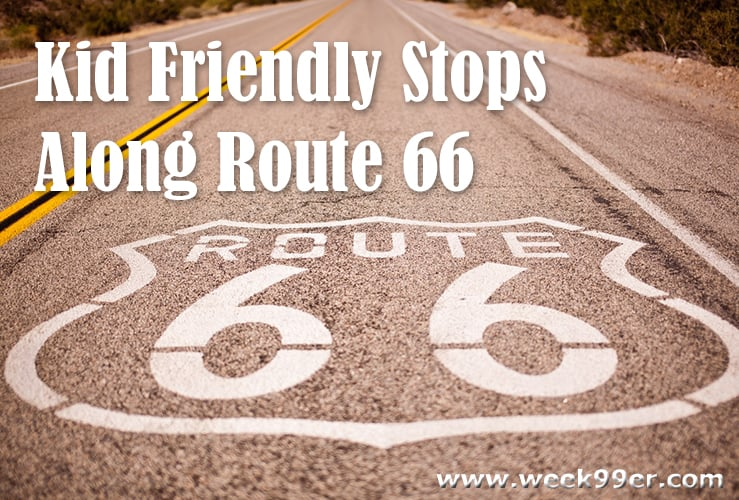 Kid Friendly Stops Along Route 66