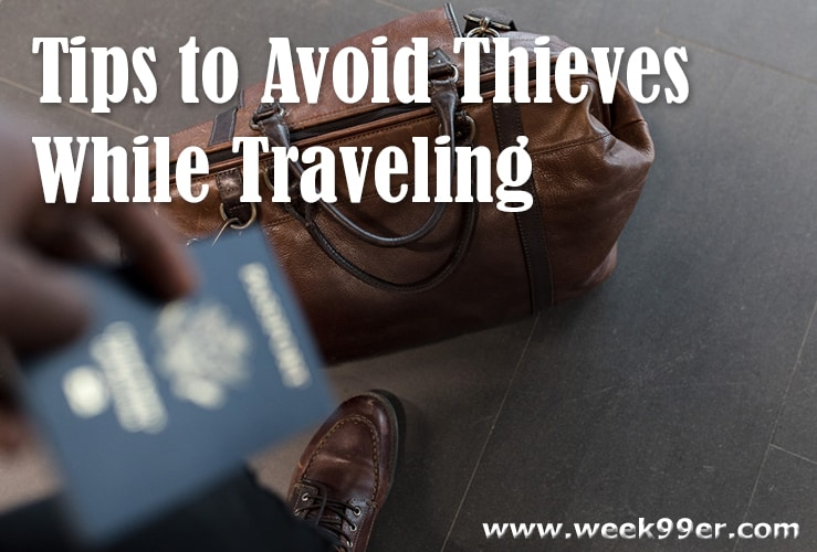 Tips to Avoid Thieves While Traveling