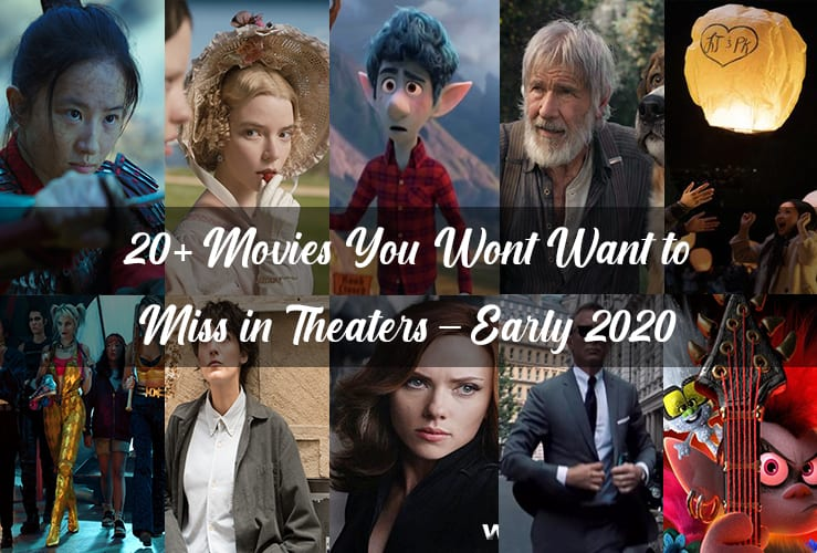 Movies Coming Out in Spring 2020