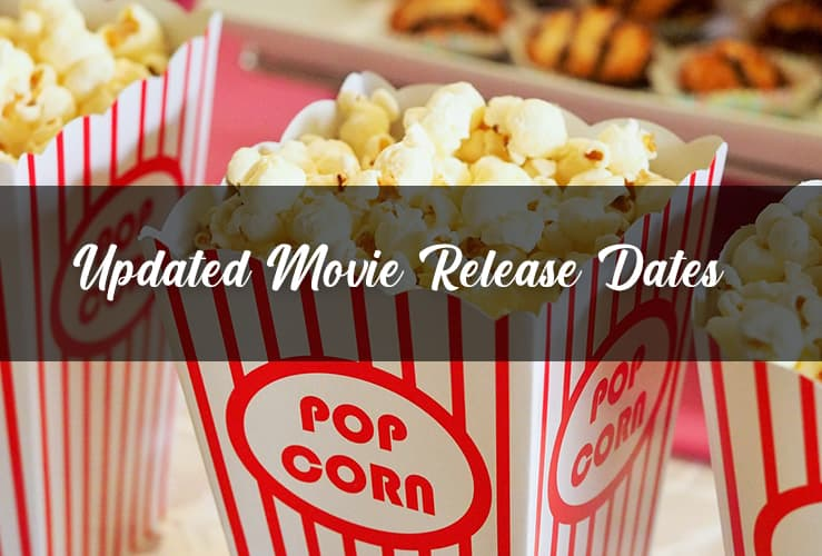 updated movie release dates